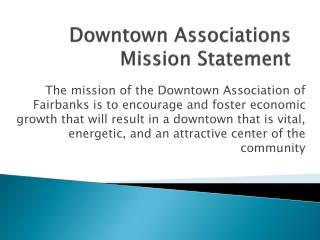 Downtown Associations Mission Statement