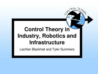 Control Theory in Industry, Robotics and Infrastructure