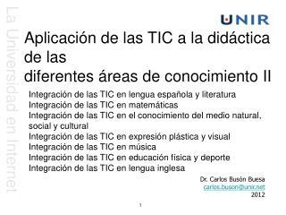 Aplicación de las TIC a la didáctica de las diferentes áreas de conocimiento II