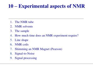 10 – Experimental aspects of NMR