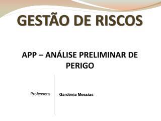 GESTÃO DE RISCOS APP – ANÁLISE PRELIMINAR DE PERIGO