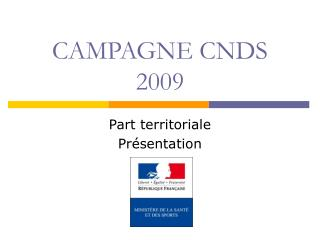 CAMPAGNE CNDS 2009