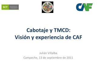 Cabotaje y TMCD: Visión y experiencia de CAF