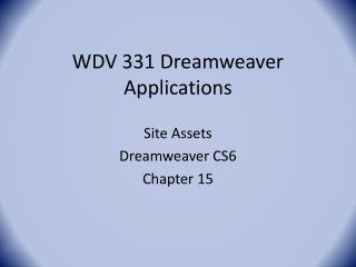 WDV 331 Dreamweaver Applications