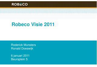 Robeco Visie 2011