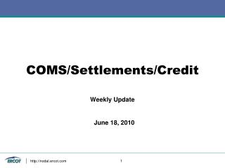 COMS/Settlements/Credit