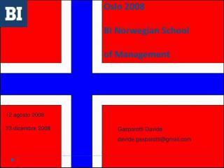 Oslo 2008 BI Norwegian School of Management