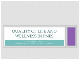 Quality of life and wellness in PNES