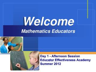Welcome Mathematics Educators