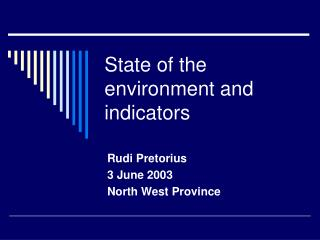 State of the environment and indicators