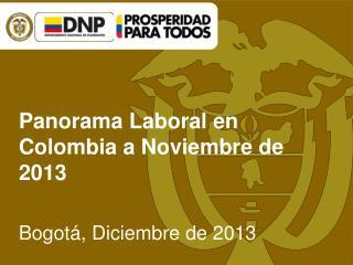 Panorama Laboral en Colombia a Noviembre de 2013