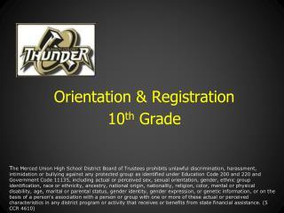 Orientation & Registration 10 th Grade