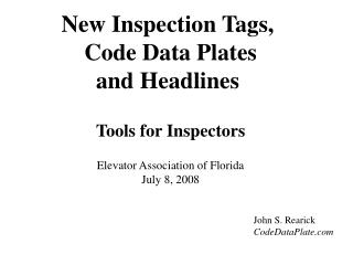 New Inspection Tags,    Code Data Plates and Headlines