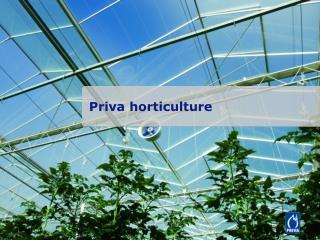 Priva  horticulture