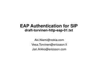 EAP Authentication for SIP draft-torvinen-http-eap-01.txt