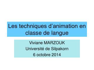 Les techniques d'animation en classe de langue