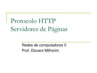 Protocolo HTTP Servidores de Páginas