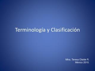 Terminología y Clasificación