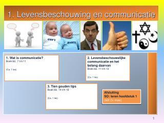 1. Levensbeschouwing en communicatie