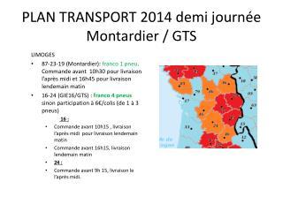 PLAN TRANSPORT 2014 demi journée Montardier / GTS
