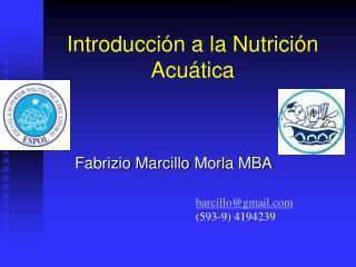 Introducción a la Nutrición Acuática