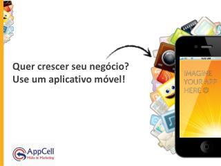 Quer crescer seu negócio? Use um aplicativo móvel!