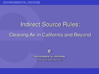Indirect Source Rules: