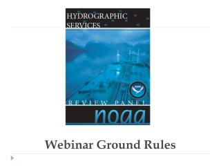 Webinar Ground Rules