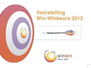 Voorstelling Win-Winbeurs 2012