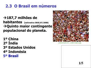 2.3 O Brasil em números