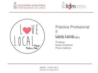 Pr á ctica Profesional II Love Local