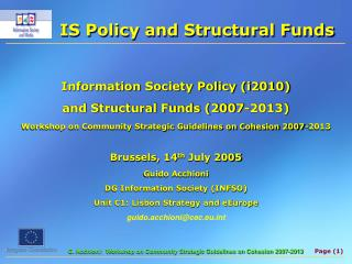 IS Policy and Structural Funds