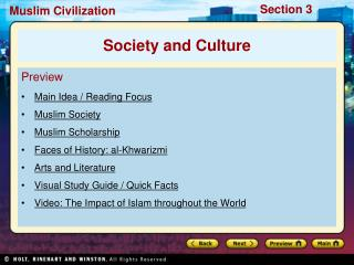 Preview Main Idea / Reading Focus Muslim Society Muslim Scholarship Faces of History: al-Khwarizmi