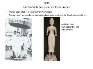 1953 Cambodia Independence from France