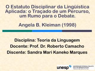 Disciplina: Teoria da Linguagem Docente: Prof. Dr. Roberto Camacho