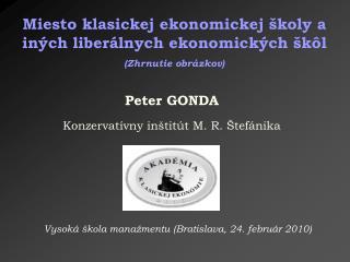 P eter GONDA Konzervatívny inštitút M. R. Štefánika