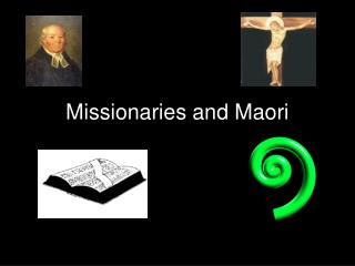 Missionaries and Maori