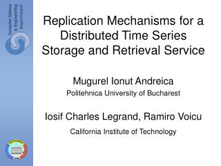 Replication Mechanisms for a Distributed Time Series Storage and Retrieval Service
