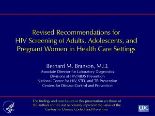 Revised Recommendations for HIV Screening of Adults, Adolescents, and Pregnant Women in Health Care Settings