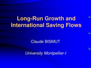 Long-Run Growth and International Saving Flows