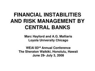 FINANCIAL INSTABILITIES AND RISK MANAGEMENT BY CENTRAL BANKS