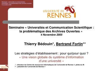 Séminaire «Universités et Communication Scientifique : la problématique des Archives Ouvertes»
