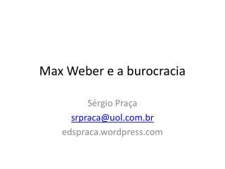 Max Weber e a burocracia