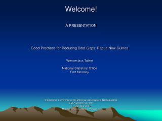 Welcome! A PRESENTATION