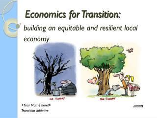Economics for Transition: