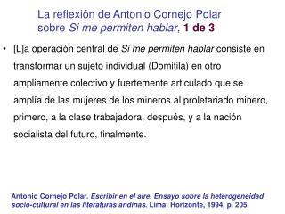 La reflexión de Antonio Cornejo Polar sobre Si me permiten hablar , 1 de 3