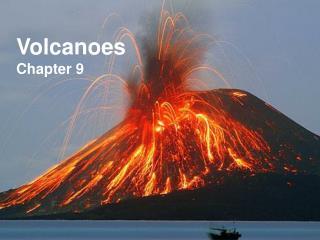 Volcanoes Chapter 9