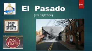 El Pasado (en español )
