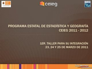 programa estatal de estadística y geografía ceieg 2011 - 2012