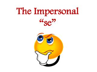 """The Impersonal """"se"""""""